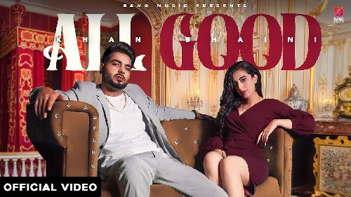 All Good By Khan Bhaini Poster