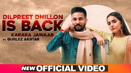 Dilpreet Dhillon Is Back By Dilpreet Dhillon Ft Gurlej Akhtar  Poster
