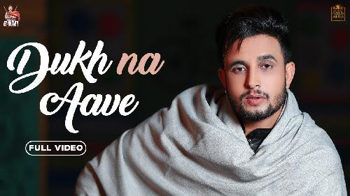 Dukh Na Aave (Full Song)  By R Nait Poster