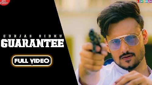 GUARANTEE Punjabi New Song 2020 By Gurjas Sidhu  Poster