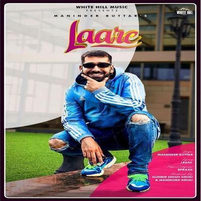 Laare By Maninder Buttar Poster