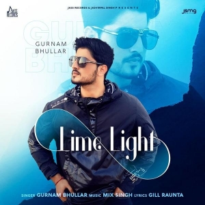 Lime Light By Gurnam Bhullar Poster
