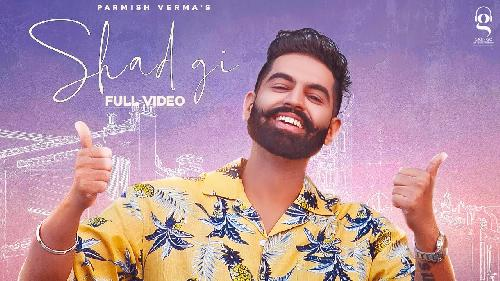 Shadgi By Parmish Verma Poster