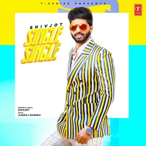 Single Single  By Shivjot Poster
