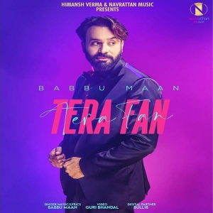 Tera Fan  By Babbu Maan Poster