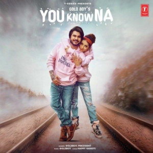 You Know Na By Goldboy Poster