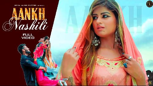 Aankh Nashili (Full Song) By UK Haryanvi Poster