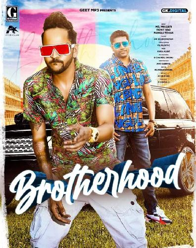 Brotherhood (Full Song) Ft Pragati By MD, Nit C Poster