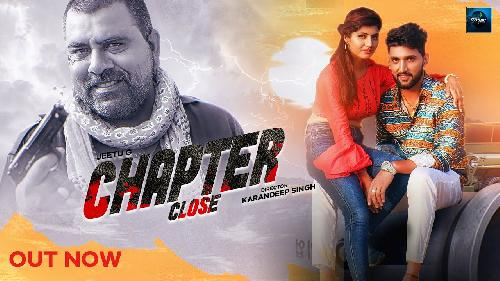 Chapter Close   Full Song By Jeetu G Poster