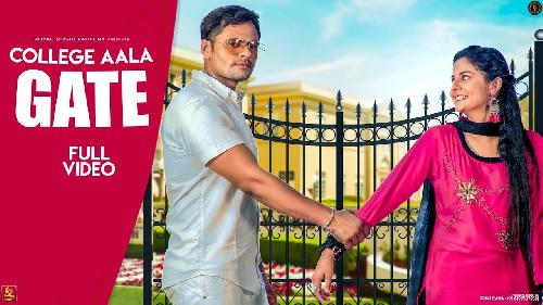 College Aala GATE (Full Song) By Jaji King Poster