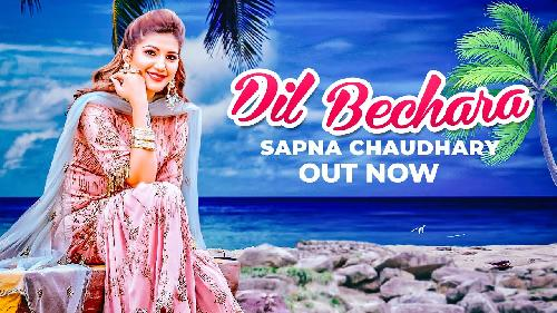 DIl Bechara By Sapna Chaudhary  By Somvir Kathurwal (9896456661) Poster
