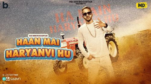 Haan Mai Haryanvi Hu By MD Poster
