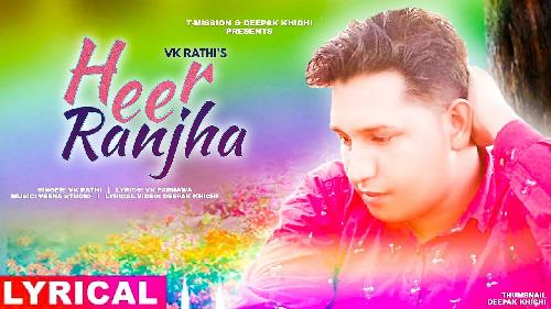 Heer Ranjha (Sad Songs) By VK Rathi Poster