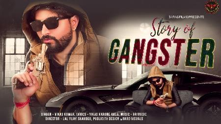 Story Of Gangester By Vikas Kumar Poster
