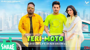 Teri Moto (Full Song)  By Sukh Deswal Ft Gold E Gill Poster