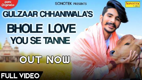 LOVE YOU BHOLE By GULZAAR CHHANIWALA Poster